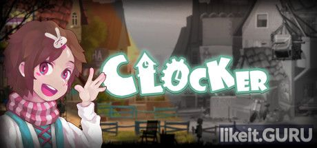 ✅ Download Clocker Full Game Torrent | Latest version [2020] Adventure