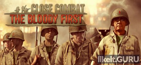 ✅ Download Close Combat: The Bloody First Full Game Torrent | Latest version [2020] Strategy