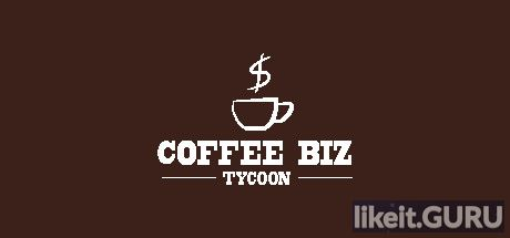 CoffeeBiz Download full game via torrent on PC