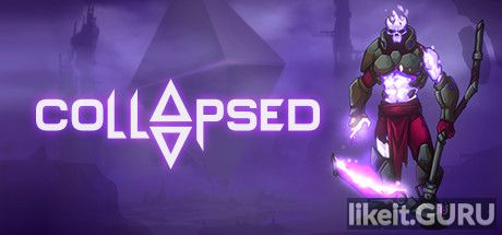 ✅ Download COLLAPSED Full Game Torrent | Latest version [2020] Arcade