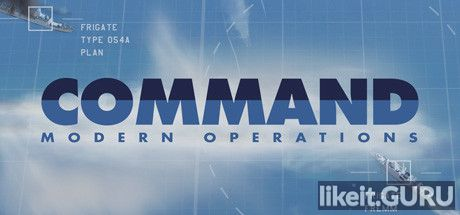 ✅ Download Command: Modern Operations Full Game Torrent | Latest version [2020] Simulator