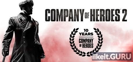 ✅ Download Company of Heroes 2 Full Game Torrent | Latest version [2020] Strategy