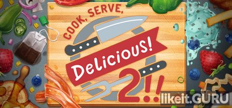 ✅ Download Cook, Serve, Delicious! 2!! Full Game Torrent | Latest version [2020] Arcade