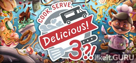 ❌ Download Cook, Serve, Delicious! 3?! Full Game Torrent | Latest version [2020] Simulator