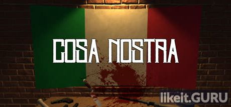 ✅ Download Cosa Nostra Full Game Torrent | Latest version [2020] Action