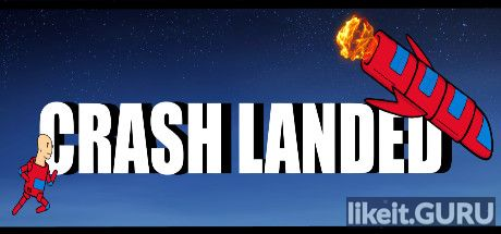 ✅ Download Crash Landed Full Game Torrent | Latest version [2020] Arcade