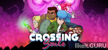 ✅ Download Crossing Souls Full Game Torrent | Latest version [2020] Arcade