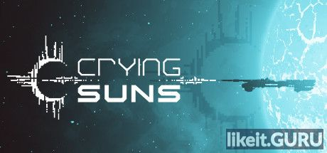 ✅ Download Crying Suns Full Game Torrent | Latest version [2020] Strategy