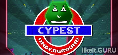 ✔️ Download CYPEST Underground Full Game Torrent | Latest version [2020] Arcade