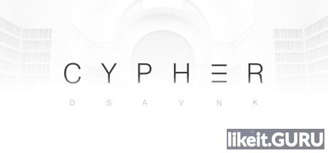 ❌ Download Cypher Full Game Torrent | Latest version [2020] Adventure