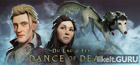 ✔️ Download Dance of Death: Du Lac & Fey Full Game Torrent | Latest version [2020] Adventure