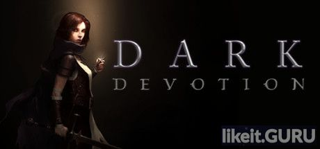 ✅ Download Dark Devotion Full Game Torrent | Latest version [2020] RPG