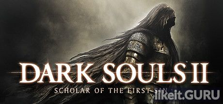 Download full game Dark Souls 2: Scholar of the First Sin on PC via torrent