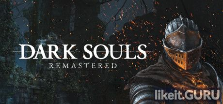 ✅ Download Dark Souls: Remastered Full Game Torrent | Latest version [2020] RPG