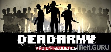 ✔️ Download Dead Army - Radio Frequency Full Game Torrent | Latest version [2020] Simulator