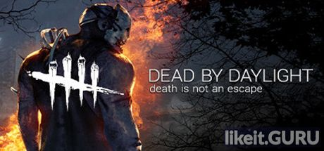 ✔️ Download Dead by Daylight Full Game Torrent | Latest version [2020] Action \ Horror