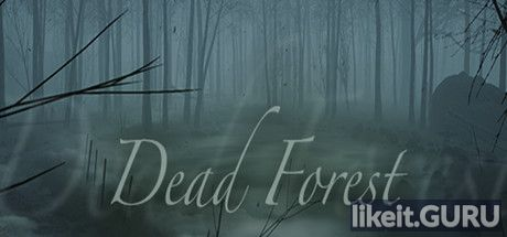 ✅ Download Dead Forest Full Game Torrent | Latest version [2020] Adventure