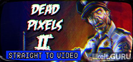 ✔️ Download Dead Pixels II Full Game Torrent | Latest version [2020] Arcade