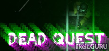 ✅ Download Dead Quest Full Game Torrent | Latest version [2020] Arcade