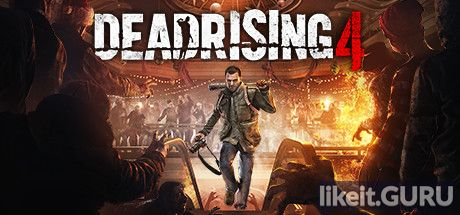 ✅ Download Dead Rising 4 Full Game Torrent | Latest version [2020] Shooter