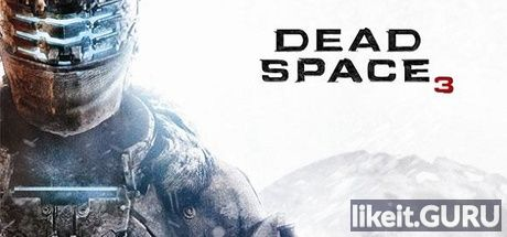 ✅ Download Dead Space 3 Full Game Torrent | Latest version [2020] Action \ Horror
