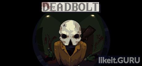 ✅ Download DEADBOLT Full Game Torrent | Latest version [2020] Arcade