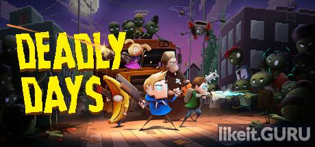 ✅ Download Deadly Days Full Game Torrent | Latest version [2020] Arcade