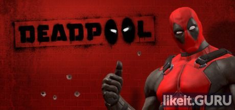 ✅ Download Deadpool Full Game Torrent | Latest version [2020] Action