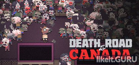 ❌ Download Death Road to Canada Full Game Torrent | Latest version [2020] RPG