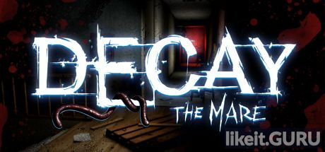 ✅ Download Decay: The Mare Full Game Torrent | Latest version [2020] Adventure