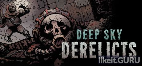 ✔️ Download Deep Sky Derelicts Full Game Torrent | Latest version [2020] RPG