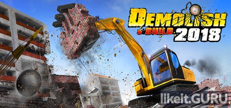 ✅ Download Demolish & Build 2018 Full Game Torrent | Latest version [2020] Simulator
