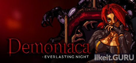 ✅ Download Demoniaca: Everlasting Night Full Game Torrent | Latest version [2020] Arcade