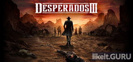 ✅ Download Desperados III Full Game Torrent | Latest version [2020] Strategy