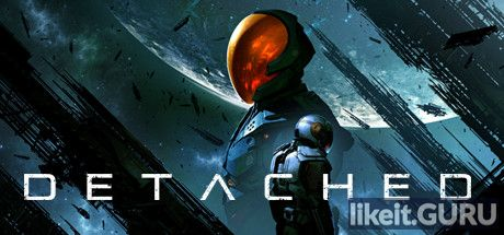 ✅ Download Detached: Non-VR Edition Full Game Torrent | Latest version [2020] Simulator