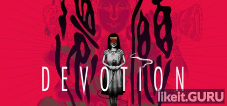 ✔️ Download Devotion Full Game Torrent | Latest version [2020] Adventure
