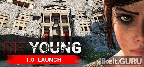 ✅ Download Die Young Full Game Torrent | Latest version [2020] Adventure