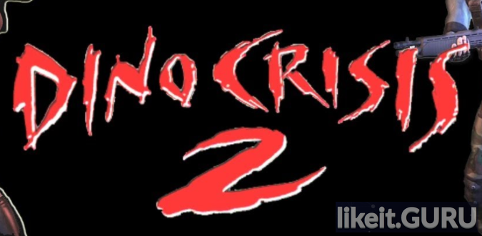 ✔️ Download Dino Crisis 2 Full Game Torrent | Latest version [2020] Shooter