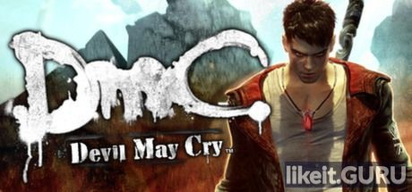Download full game DmC: Devil May Cry via torrent on PC