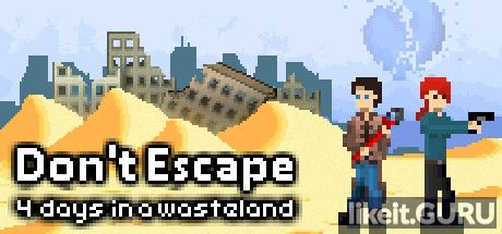 ✅ Download Don't Escape: 4 Days in a Wasteland Full Game Torrent | Latest version [2020] Adventure