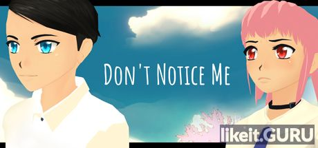 ✔️ Download Don't Notice Me Full Game Torrent | Latest version [2020] Adventure