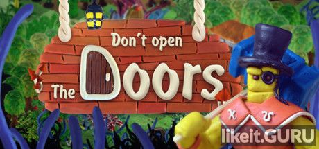 ✔️ Download Don't open the doors! Full Game Torrent | Latest version [2020] Arcade