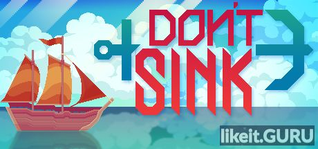 ✅ Download Don't Sink Full Game Torrent | Latest version [2020] RPG