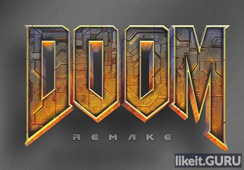 ✅ Download Doom Remake 4 Full Game Torrent | Latest version [2020] Shooter