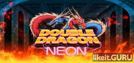✅ Download Double Dragon: Neon Full Game Torrent | Latest version [2020] Arcade