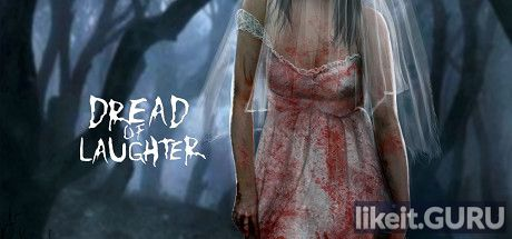 ✅ Download Dread of Laughter Full Game Torrent | Latest version [2020] Action \ Horror