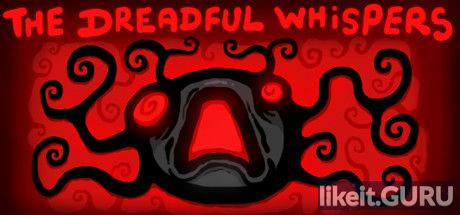 ✅ Download Dreadful Whispers Full Game Torrent | Latest version [2020] Arcade