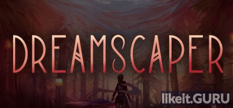✔️ Download Dreamscaper Full Game Torrent | Latest version [2020] RPG