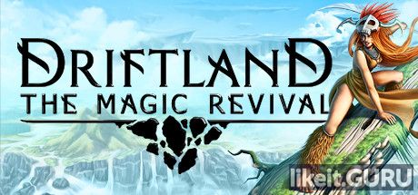 ✅ Download Driftland: The Magic Revival Full Game Torrent | Latest version [2020] Strategy
