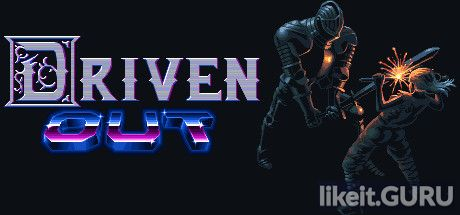 ✅ Download Driven Out Full Game Torrent | Latest version [2020] Arcade